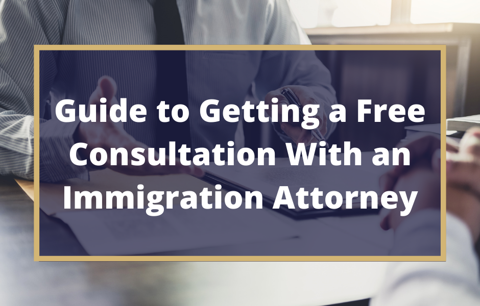 Getting a Free Consultation With an Immigration Attorney